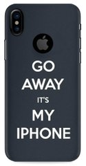 Go away it's my iPhone кейс для Apple iPhone X / 10