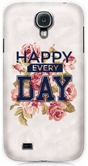 Нежная накладка Happy every day для Galaxy S4